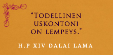 Todellinen uskontoni on lempeys - Dalai-lama